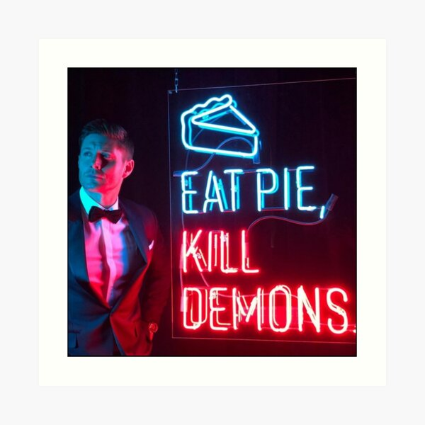 Eat pie,  kill demons. Art Print