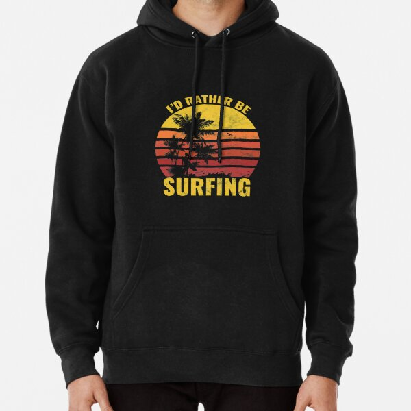Funny Vintage Retro Sunset I'd Rather Be Surfing Gift Pullover Hoodie