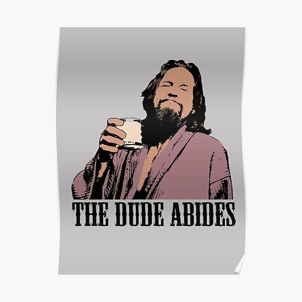 The Big Lebowski The Dude Abides Color T-Shirt Poster