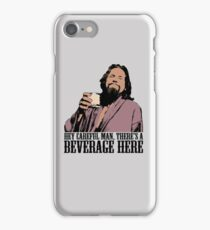 The Big Lebowski Careful Man There's A Beverage Here Color T-Shirt iPhone Case/Skin
