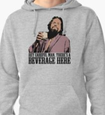 The Big Lebowski Careful Man There's A Beverage Here Color T-Shirt Pullover Hoodie
