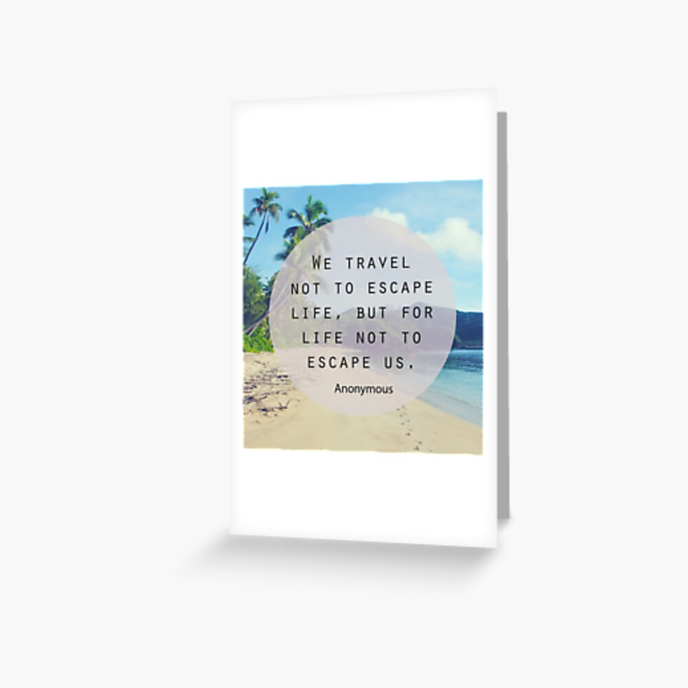 Travel Quote Greeting Card