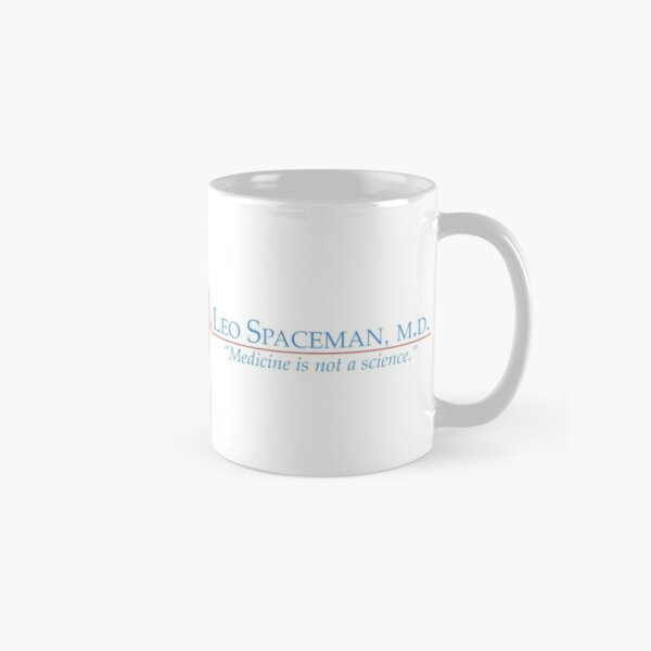 Dr Spaceman - Medicine is Not a Science - 30 Rock Classic Mug