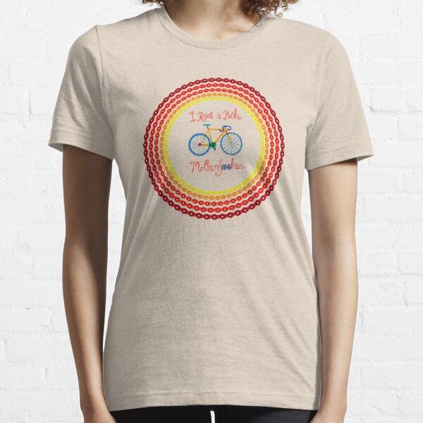 I ride a bike! Essential T-Shirt