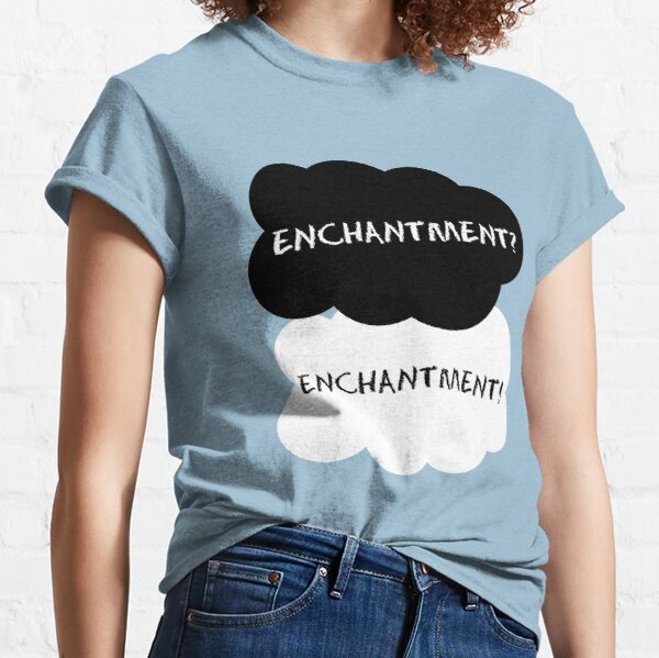 Enchantment? Classic T-Shirt