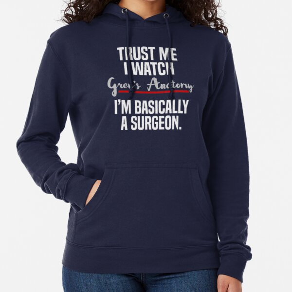 Grey's Surgeon    Perfect Gift for medical students   Surgeon meme Lightweight Hoodie