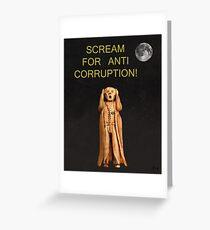 Scream For Anti Corruption Greeting Card