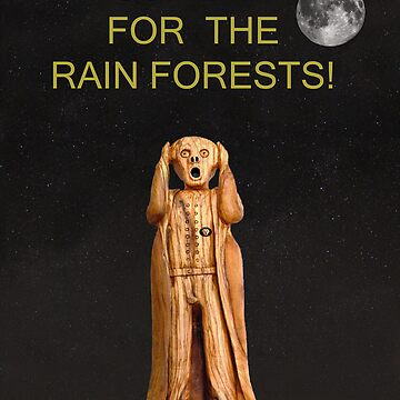 Scream For The Rain Forests by kempson