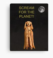 Scream For The Planet Canvas Print