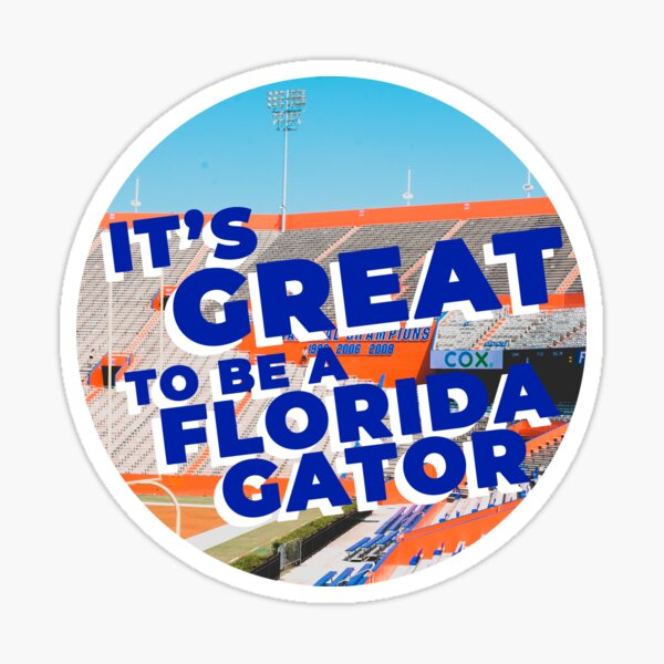 It's Great to be a Florida Gator Sticker Sticker