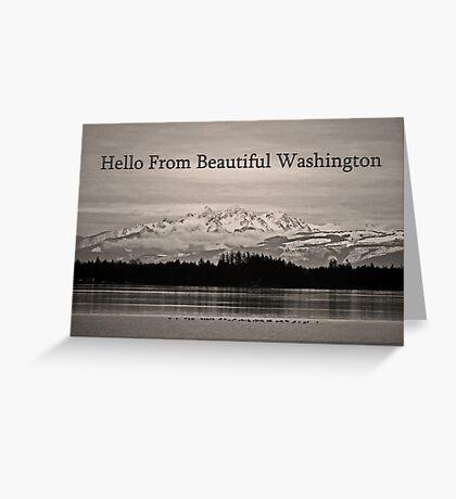hello from beautiful washington Greeting Card