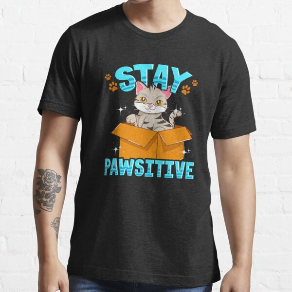 Cute & Funny Stay Pawsitive Kitty Cat Positive Pun Essential T-Shirt