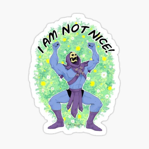 I AM NOT NICE Sticker