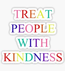 Rainbow Treat People With Kindness Sticker
