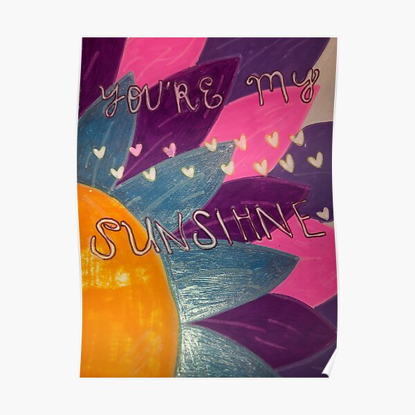 you're my sunshine  Poster