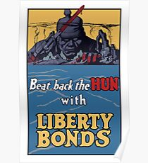 Beat Back The Hun With Liberty Bonds -- WWII Poster
