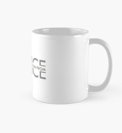 The Justice You Can't Run From Mug
