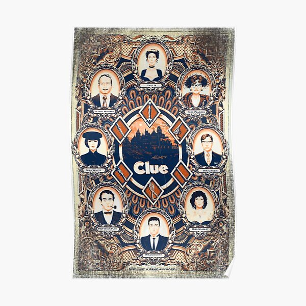 Not just a game anymore, poster of clue Poster