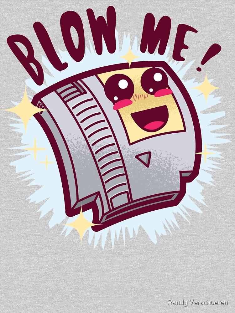 Blow Me ! by vieke