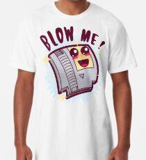 Blow Me ! Long T-Shirt