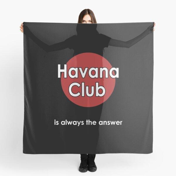 Havana is always the answer Scarf