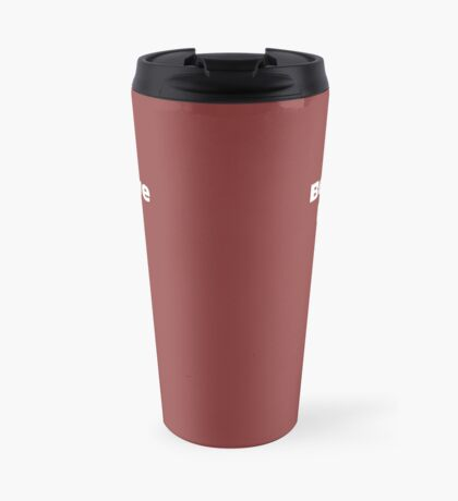 Believe Men Travel Mug