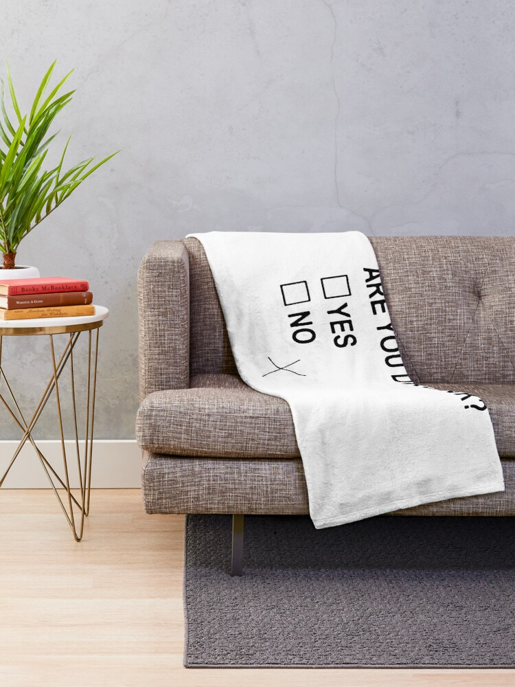 Alternate view of Are You Drunk Throw Blanket