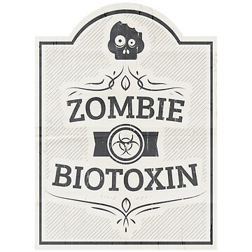 Zombie Biotoxin Label by SolarShadow1