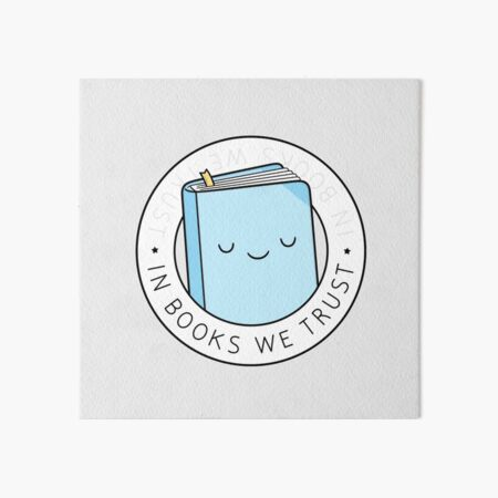 In Books We Trust Art Board Print
