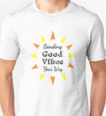 Gute Vibes auf Ihre Art senden Slim Fit T-Shirt
