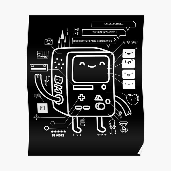 BE MORE BMO Poster