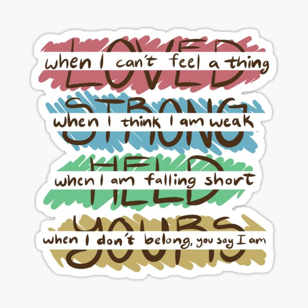 You Say - Loved, Strong, Held, Yours - Lyrics Sticker