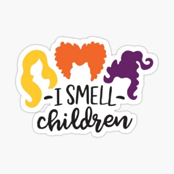 I smell children  Sticker