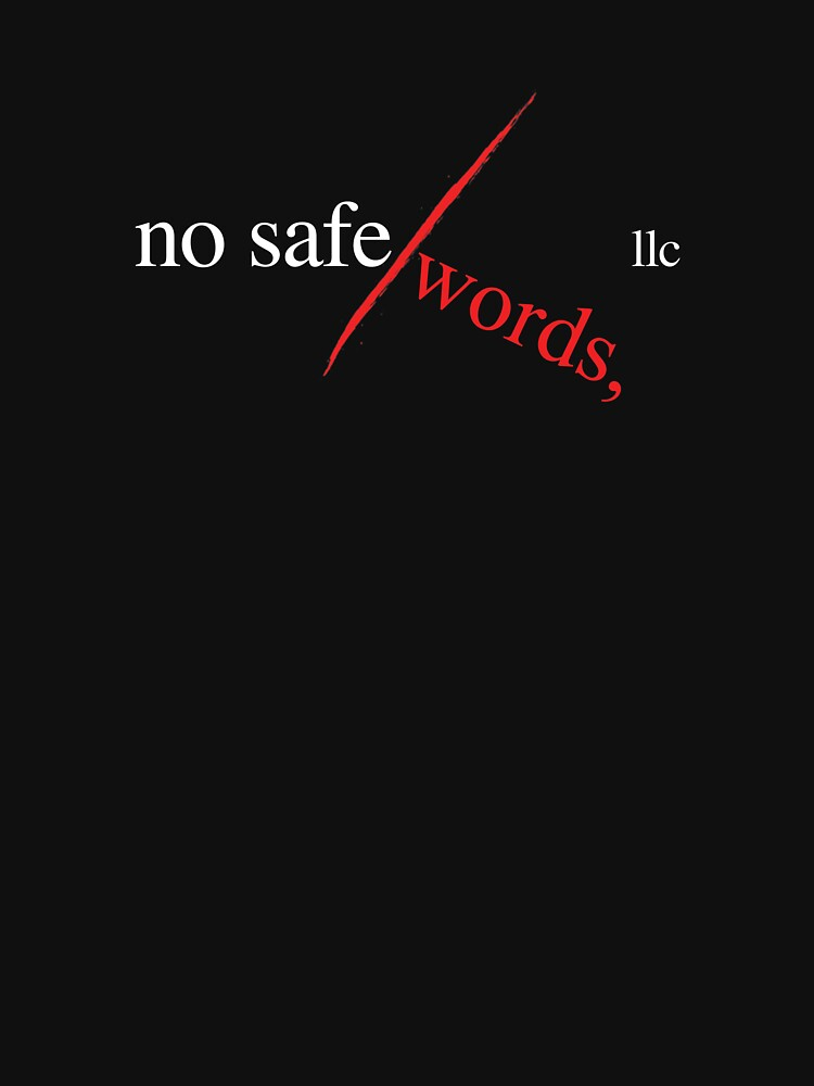 No Safe Words, LLC (w) by ecf2xtreme