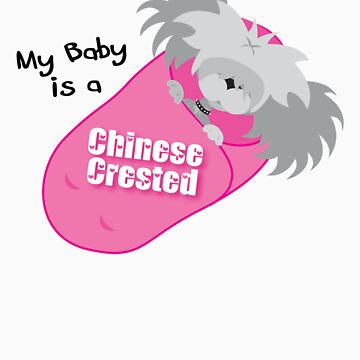 My Baby is a Chinese Crested (light/sticker) by xTRIGx