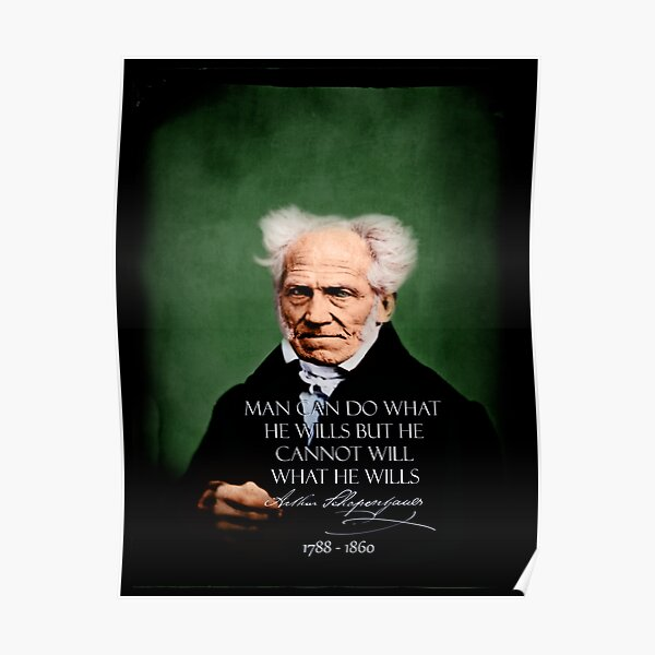 Schopenhauer~FREE.WILL~retouched~BEST.QUALITY~Colorized~Grün Poster