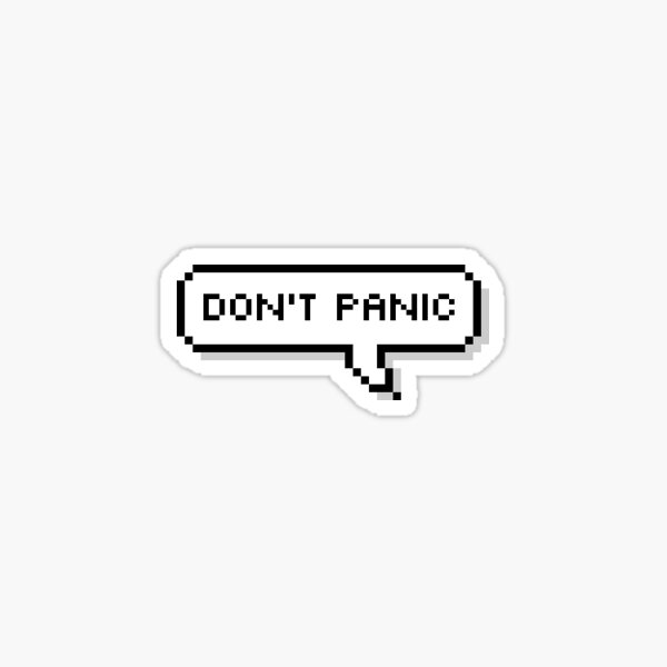 don't panic speech bubble sticker Sticker