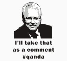 I'll take that as a comment #qanda T-Shirt