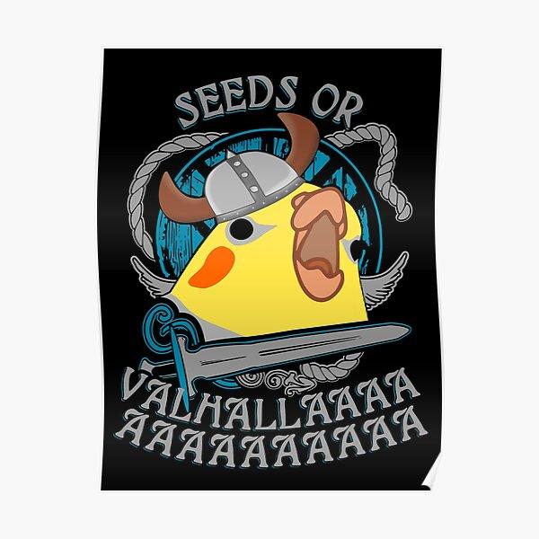 seeds or valhalla - viking cockatiel Poster