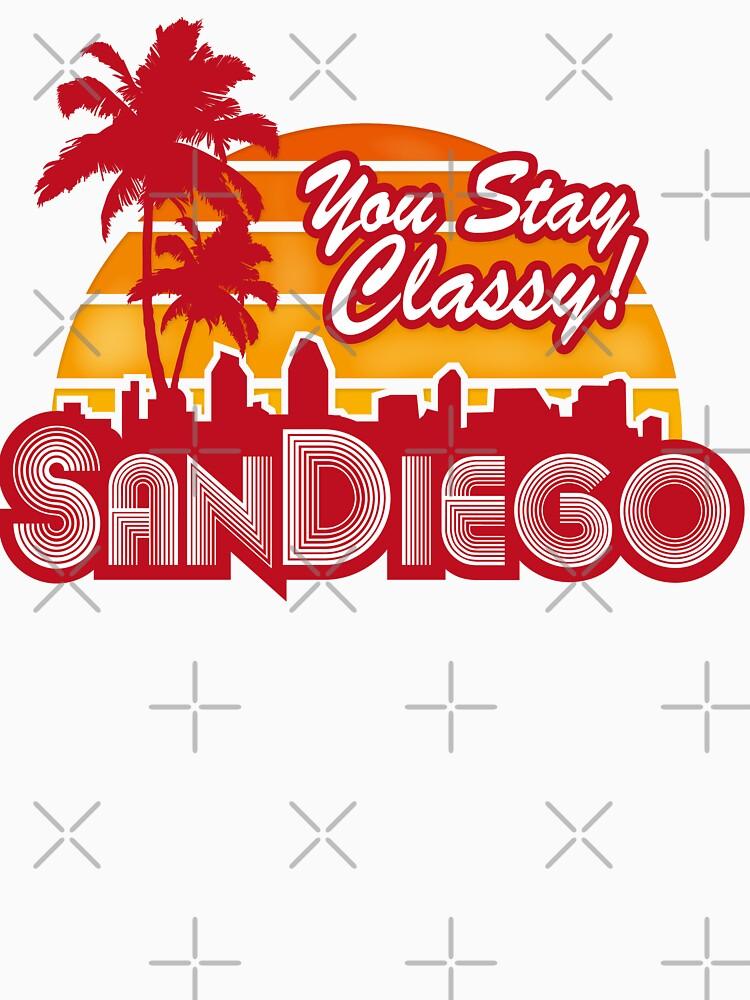 You Stay Classy! San Diego | Unisex T-Shirt