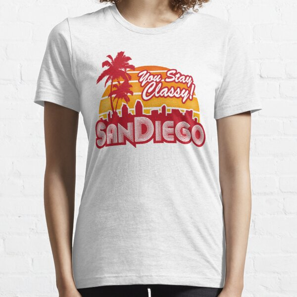 You Stay Classy! San Diego Essential T-Shirt