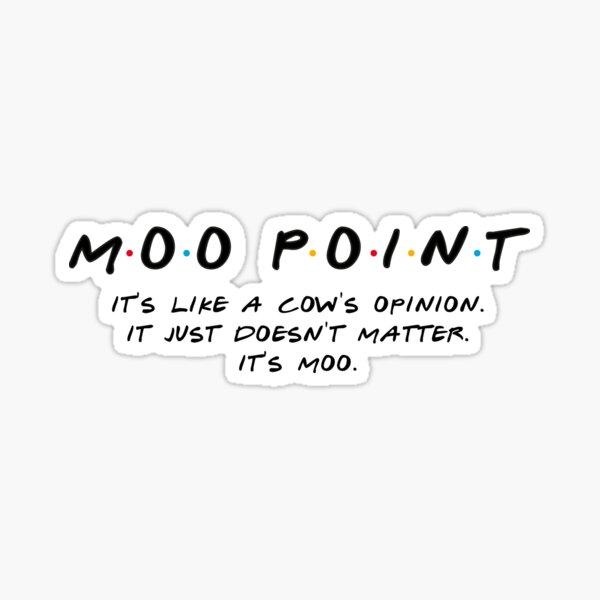 Moo Point Sticker