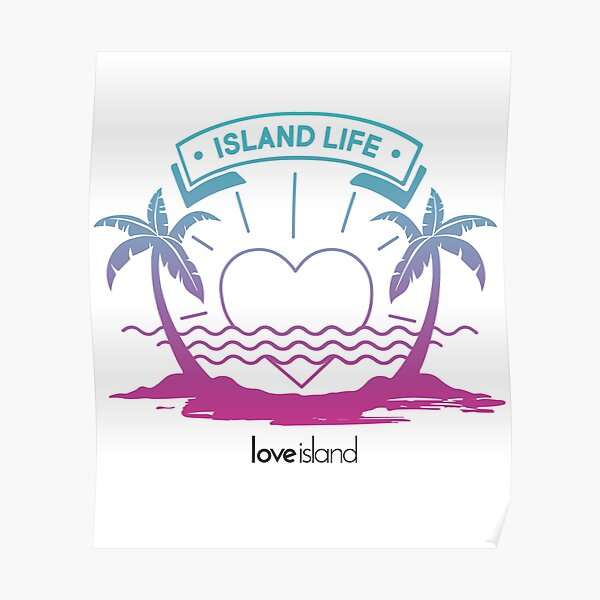 Island Life (Gradient) - Official Love Island Merch Poster