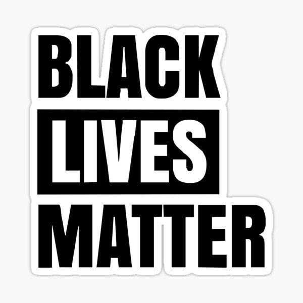 Best Seller Black Lives Matter Merchandise Sticker