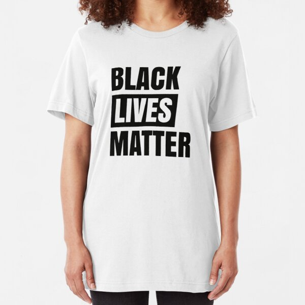 Bestseller Black Lives Matter Merchandise Slim Fit T-Shirt