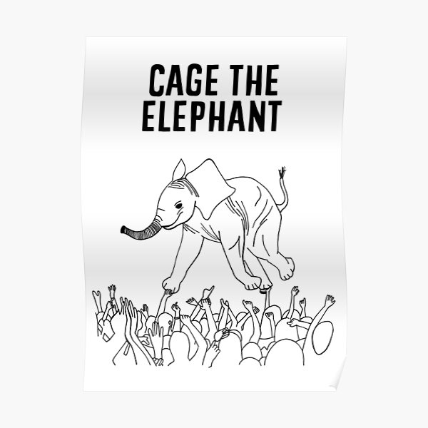 Cage the Elephant Poster