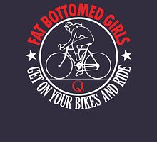 fat bottomed girls Unisex T-Shirt
