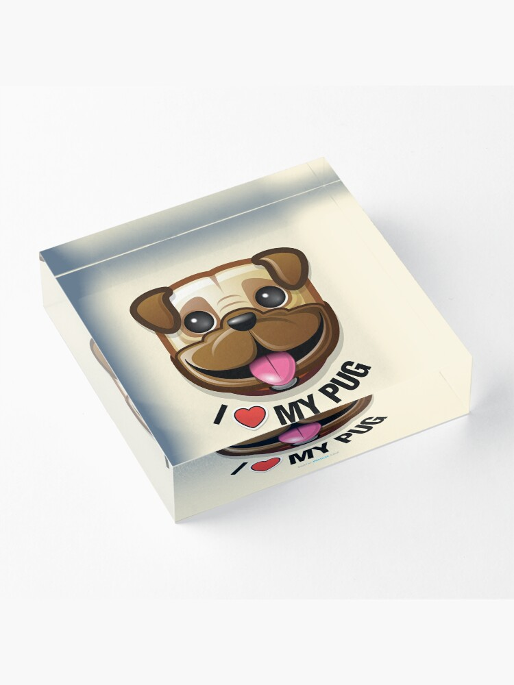 Alternate view of I Love My Pug Acrylic Block