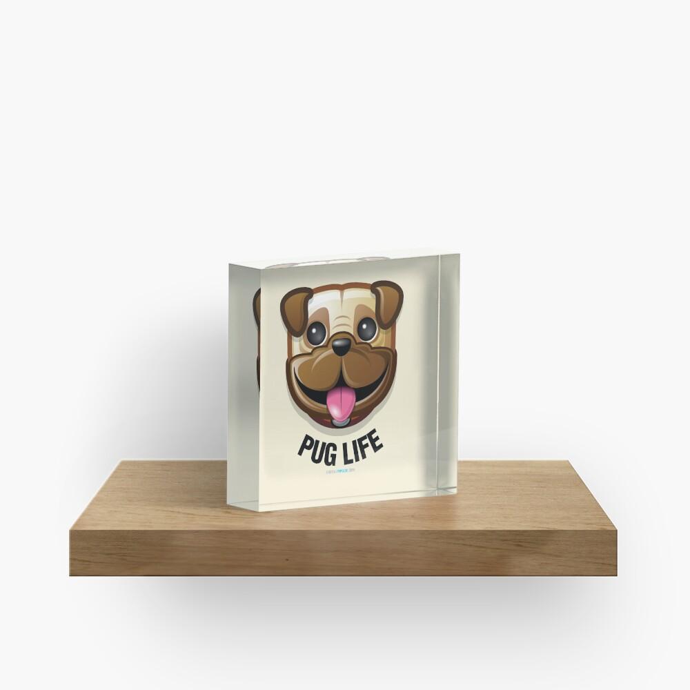 Pug Life Acrylic Block