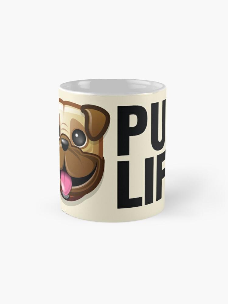 Alternate view of Pug Life Mug